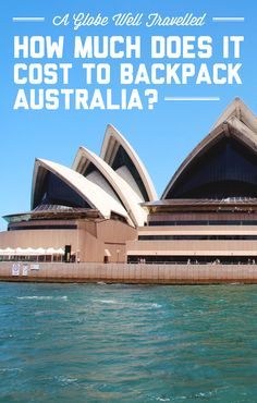 How much does it cost to backpack Australia? Find out at A Globe Well Travelled Brisbane, Sydney, Backpacking India, Backpacking South America, Australia Beach, Australia Travel, Auckland, Eastern Travel, Night Life