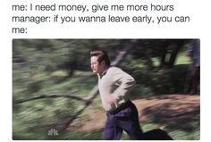 There are times when you attempt to work more hours and earn extra cash, but you bail whenever given the chance.   21 Photos That Are Way Too Real For People Who Hate Working