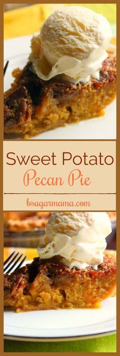 This is the Best Sweet Potato Pecan Pie! It is the perfect marriage of Sweet Potato Pie and Pecan Pie.