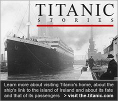 TITANIC:  Built in Belfast, Ireland.  sailed away on her maiden voyage on April 10th, 1912