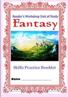 Fantasy Reader's Workshop Unit (Common Core Skill Development)
