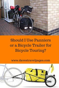 Should you use panniers or a bicycle trailer for bicycle touring? We take a look at the pros and cons of both.