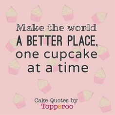 Share this funny cake quote with your customers to lighten their day.