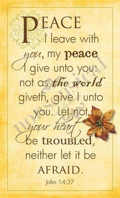#Scripture                                     John 14:27 Shalom