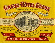 grand hotel gache Villeneuve, Alpes-de-Haute-Provence France Provence France, Haute Provence, Luggage Stickers, Luggage Labels, Vintage Luggage, Vintage Travel Posters, Retro Design, Vintage Designs, Design Design
