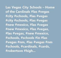 Las Vegas City Schools – Home of the Cardinals #las #vegas #city #schools, #las #vegas #city #schools, #las #vegas #new #mexico, #las #vegas #new #mexico, #las #vegas, #las #vegas, #new #mexico, #schools, #schools #in #las #vegas #nm, #las #vegas #nm #schools, #cardinals, #cards, #robertson #high #school, #rhs, #rhs #las #vegas #nm…