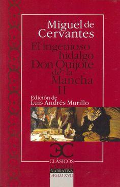 El ingenioso hidalgo don Quijote de la Mancha Tomo II Cervantes Saavedra, Miguel de Colección de ocio