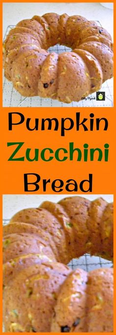 Pumpkin Zucchini Bread, An easy recipe with fabulous aromas and great tasting. Freezer friendly and a perfect way to enjoy zucchini!