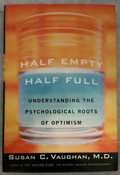 Susan Vaughan - Half Empty Half Full Understanding Psychological (2000) - Used