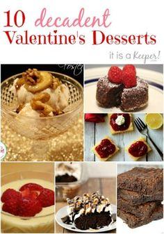 Romantic Valentines Ideas 10 Decadent Valentines Dessert Recipes - it Is a keeper