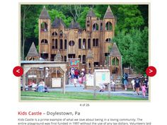 Red Tricycle, an online publication, has listed Doylestown's Kids Castle as one of the world's most unbelievable playgrounds.