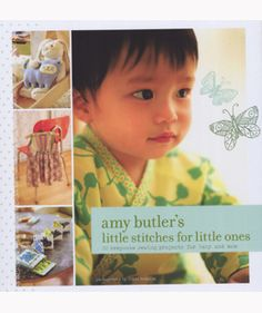 Amy Butler's Little Stitches for Little Ones from Chronicle Books: In this lavishly illustrated collection designer Amy Butler presents 20 charming contemporary projects for the nursery and beyond. There's a snuggly wrap blanket imaginative plush toys bright diaper bags handy travel bibs and much more. Our innovative packaging makes for easy use�7 pattern sheets are neatly tucked into a folder on the inside cover while lay-flat spiral binding makes for easy reference while sewing…