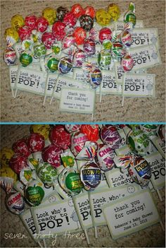 """Great idea for cheap baby shower goodies. Purchase blow pops and print out a card saying """"thanks for popping by"""". Attach the card to the pop and let each guest have one to take home with them."""