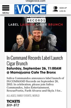 @villagevoice @salivacommandos @farib1127 #MamajuanaCafeBronx #ArthurAveCigars #BeInCommand  http://www.villagevoice.com/event/incommand-records-label-launch-cigar-brunch-7649360