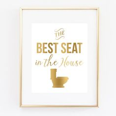 Bathroom Wall Art 'The Best Seat In The House' Art Print, Faux Gold Bathroom Decor, Bathroom Humor, Bathroom Decor, Funny Art, Bathroom Art