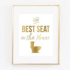 Bathroom Wall Art 'The Best Seat In The House' Art Print, Faux Gold Bathroom Decor, Bathroom Humor, Bathroom Decor, Funny Art, Bathroom Art