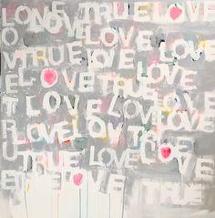 LOVE TRUE LOVE BY KERRI ROSENTHAL