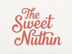 The Sweet Nuthin  by Alex Roka