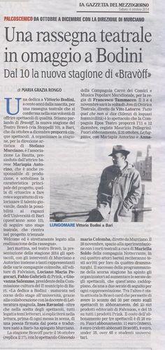 """Articolo firmato da Maria Grazia Rongo sulla Gazzetta del Mezzogiorno, #Bari, 4 ottobre 2014. """" Una #rassegna in omaggio a #Bodini! #TeatroBravòff"""
