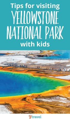 Visiting Yellowstone National Park is a must for your USA travel bucket list. Here are 8 tips for visiting Yellowstone National Park with kids for the ultimate vacation. Including things to do in Yellowstone, lodging and camping options with kids, hiking trails and must see attractions in the park, plan your itinerary with these tips #Wyoming #nationalpark #nationalparks #yellowstone #yellowstonenationalpark #usatravel #familytravel #travel #roadtrip #roadtrips
