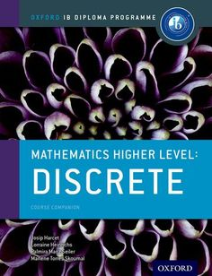 Written by experienced IB workshop leaders and curriculum developers, this book covers all the course content and essential practice needed for success in the Discrete Option for Higher Level. ISBN: 9780198304876