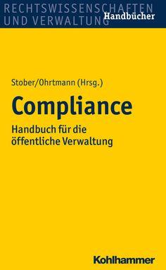 Praxisnah, klar, verständlich, komprimiert und umfassend bereitet dieses Werk das Organisationsthema Compliance für die öffentliche Hand auf. Es leistet praktische Orientierungs- und Umsetzungshilfe. Es fächert die Compliance-Grundlagen der Verwaltung und die spiegelbildlich daran anknüpfenden Anforderungen an ein Compliance-Management auf, die sich durch vielfältige Besonderheiten von denen der Privatwirtschaft unterscheiden.