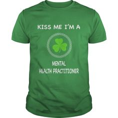 MENTAL HEALTH PRACTITIONER KISS ME T-Shirts, Hoodies. Check Price Now ==►…