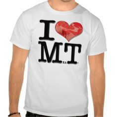 """I (heart) MeaT Shirts. For Montana lovers and citizens.  More """"Meat"""" designs at: http://www.zazzle.com/thenaughtynook?rf=238479042766184488 and http://www.cafepress.com/thenaughtynook?aid=78178956   Thick tbone steak in a red heart, MT."""