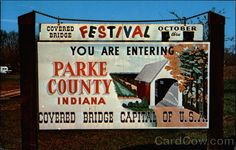 "Covered Bridge Festival Parke County Indiana.  "" I can smell the soup beans and cornbread, smell the fall leaves and feel the cool air. Ah!....""  ...dl"