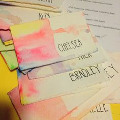 dip in water and drip water color paint. Use printed names instead of writing them?