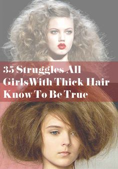 35 Struggles All Girls With Thick Hair Know To Be True Seriously! What am I supposed to do when I need it to look professional everyday?!