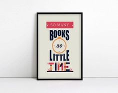 book quote print poster so little time    www.readbreatherelax.com