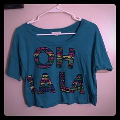 Crop Top size small I Love H81  Teal color Crop Top size small. Oh La La written with an Aztecs design. Very cute. Fits oversized. I love H81 Tops Tees - Short Sleeve