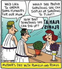 The Argyle Sweater by Scott Hillburn -- September 14. 2015 --Romulus and Remus buying flowers for Mother's Day