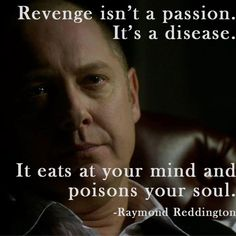 #TheBlacklist #Quote #Red #Raymond Reddington  http://kernelcritic.com/the-blacklist-season-2-episode-2/