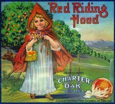 Red Riding Hood | Charter Oak California, San Dimas Fruit Exchange, San Dimas, California