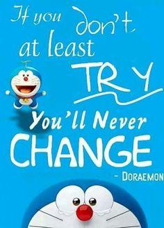 Words of wisdom by Doraemon!❤