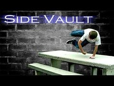 How to Side Vault - Parkour Tutorial - YouTube