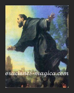 ORACIONES MAGICAS: Oración a San Cupertino para pedir protección ante...
