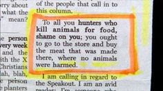 I'm anti-hunting for the most part myself, however I found this person's opinion on the matter very funny.