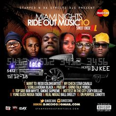 Miami RideOut Mixtape Live Mix by DJKEE305Various Artist From Different area Codes Music that can RIDEOUT in the Miami Base area! Vol.10 djki305@gmail.com