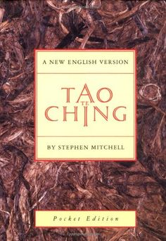 Tao Te Ching: Laozi, Stephen Mitchell - So much to be said with so little. Tao Te Ching, Books To Read, My Books, Pocket Edition, Spirituality Books, Psychic Readings, Change My Life, Book Recommendations, Wisdom