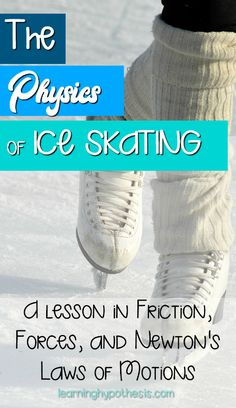 The Physics of Ice Skating: A Lesson Focusing on F…Edit description