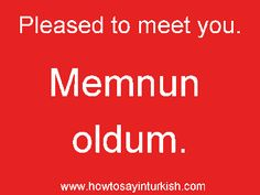 """Memnun oldum"" (mem noon 