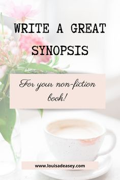 Learn the steps to a great book synopsis, with step-by-step guidance. #writing #synopsis #storytelling #publishingtips #editing #authortips #authoradvice #writingcommunity #writingadvice