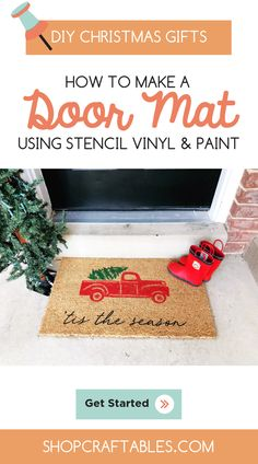 Holiday DIY: How to Make a Doormat Using Stencil Vinyl and Paint, DIY and Crafts, In 1 hour you will learn how to make this easy DIY Christmas door mat using stencil vinyl & paint. They will make great Christmas gifts & decor no mat. Pot Mason Diy, Mason Jar Crafts, Bottle Crafts, Diy Craft Projects, Fun Crafts, Paper Crafts, Project Ideas, Creative Crafts, Preschool Crafts