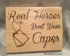 Real Heroes Don't Wear Capes / Military wood sign / Army sign / Navy sign / Marines sign / Sign with dog tags / Wood burned hero sign