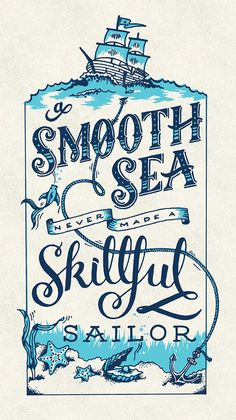 A smooth sea has never made a skilful sailor by Amber Stanton - Skillshare - Lettering - Calligraphy Cv Inspiration, Graphic Design Inspiration, Design Ideas, Calligraphy Letters, Typography Letters, Typographie Logo, Typographie Inspiration, Poster Design, Poster S