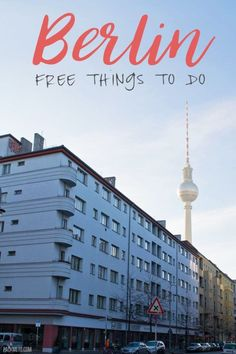 Berlin, Germany is the perfect destination for travelers on a budget. Here are the best free things to do in Berlin | packmeto.com: