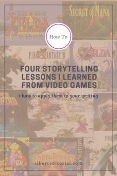 I discuss four storytelling lessons I learned from playing video games and explore how they can be applied to fiction writing.